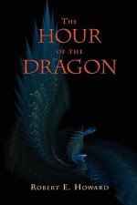 The Hour of the Dragon (Conan the Conqueror)