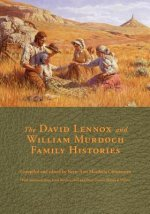 The David Lennox and William Murdoch Family Histories