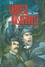 El Sabueso de los Baskerville: Un Misterio de Sherlock Holmes = The Hound of the Baskerville