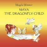 Maya- The Dragonfly Child