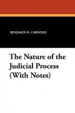 The Nature of the Judicial Process (With Notes)