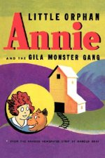 Little Orphan Annie and the Gila Monster Gang