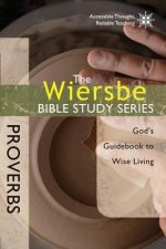 Proverbs: God's Guidebook to Wise Living