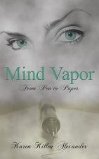Mind Vapor: From Pen to Paper