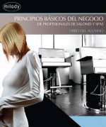 Business Fundamentals for Salon and Spa Professionals: Spanish Course Book