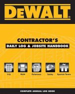 Dewalt Contractor's Daily Logbook & Jobsite Reference: Annual Edition