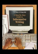 A Step-By-Step Guide to Informative Writing
