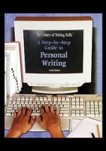 A Step-By-Step Guide to Personal Writing