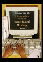 A Step-By-Step Guide to Issue-Based Writing