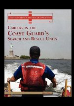 Careers in the Coast Guard's Search and Rescue Units