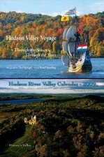 Set - Hudson Valley Voyage and Hudson River Valley Calendar 2009: Free Bonus Calendar - $11.95 Value, with Purchase of Hudson Valley Voyage Book