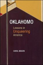 Oklahomo: Lessons in Unqueering America