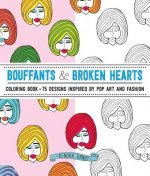 Bouffants & Broken Hearts Coloring Book: 75 Coloring Pages Inspired by Pop Art and Fashion