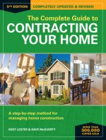 Complete Guide to Contracting Your Home 5th Edition