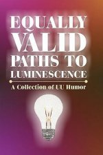 Equally Valid Paths to Luminescence