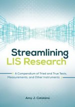 Streamlining Lis Research: A Compendium of Tried and True Tests, Measurements, and Other Instruments