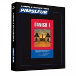 Pimsleur Danish Level 1 CD: Learn to Speak and Understand Danish with Pimsleur Language Programs