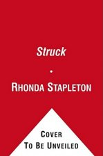 Struck: Stupid Cupid/Flirting with Disaster/Pucker Up