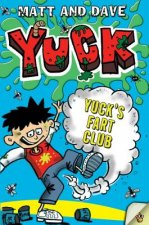 Yuck's Fart Club: And Yuck's Sick Trick