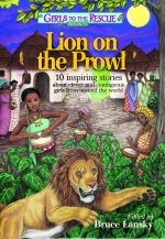 Lion on the Prowl: 10 Inspiring Stories about Clever and Courageous Girls from Around the World
