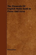 The Elements of English Metre Both in Prose and Verse