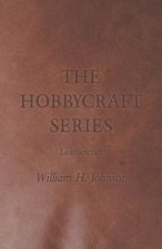The Hobbycraft Series - Leathercraft