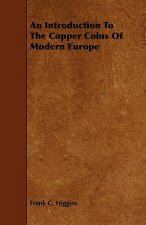 An Introduction to the Copper Coins of Modern Europe