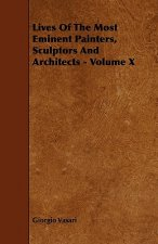 Lives of the Most Eminent Painters, Sculptors and Architects - Volume X