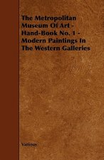 The Metropolitan Museum of Art - Hand-Book No. 1 - Modern Paintings in the Western Galleries