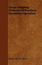 Ocean Shipping - Elements of Practical Steamship Operation