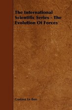 The International Scientific Series - The Evolution of Forces