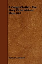 A Congo Chattel - The Story of an African Slave Girl