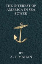 The Interest of America in Sea Power