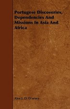 Portugese Discoveries, Dependencies And Missions In Asia And Africa