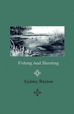 Fishing And Shooting