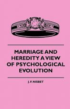 Marriage And Heredity A View Of Psychological Evolution