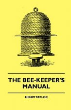 The Bee-Keeper's Manual