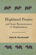 Highland Ponies and Some Reminiscences of Highlandmen