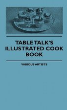 Table Talk's Illustrated Cook Book