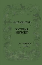 Gleanings of Natural History