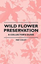 Wild Flower Preservation - A Collector's Guide
