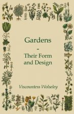 Gardens - Their Form And Design