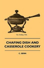 Chafing Dish And Casserole Cookery