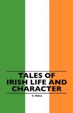 Tales Of Irish Life And Character