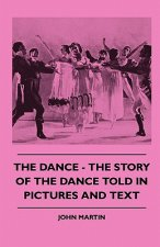 The Dance - The Story Of The Dance Told In Pictures And Text