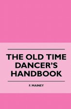 The Old Time Dancer's Handbook
