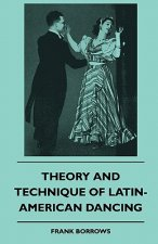 Theory And Technique Of Latin-American Dancing