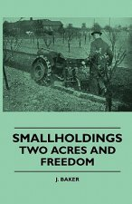 Smallholdings - Two Acres And Freedom