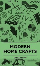 Modern Home Crafts