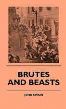 Brutes And Beasts